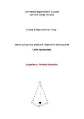 Il Pendolo Semplice, Carlo Maria Umberto Spampinato