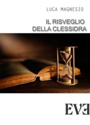 Il risveglio della clessidra, Luca Magnesio