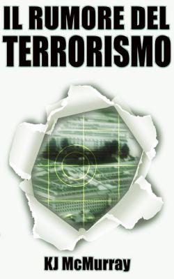 Il Rumore del Terrorismo, Lisa Gibson