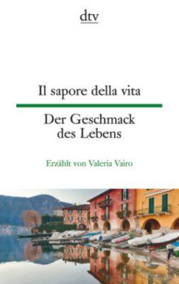 Il sapore della vita / Der Geschmack des Lebens - Valeria Vairo pdf epub