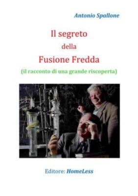 Il segreto della Fusione Fredda, Antonio Spallone
