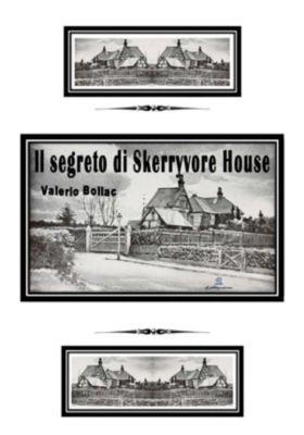 Il segreto di Skerryvore House, Valerio Bollac