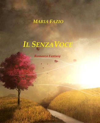 Il SenzaVoce, Maria Fazio