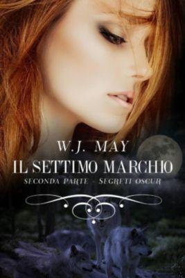 Il settimo marchio - Seconda parte, W.J. May