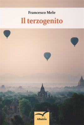 Il terzogenito, Francesco Mele