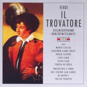 Il Trovatore, Orch.E Coro Del Teatro San Ca