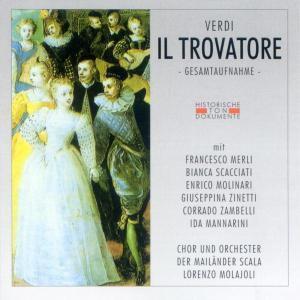 Il Trovatore (Ga), Coro E Orchestra Del Teatro Alla Scala Di Milano