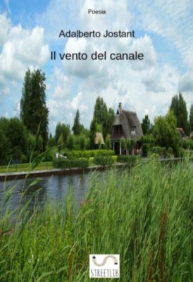 Il vento del canale, Adalberto Jostant
