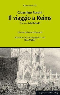 Il viaggio a Reims, Gioachino Rossini