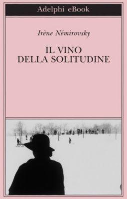 Il vino della solitudine, Irène Némirovsky
