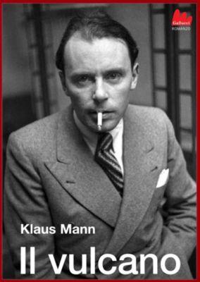 Il vulcano, Klaus Mann