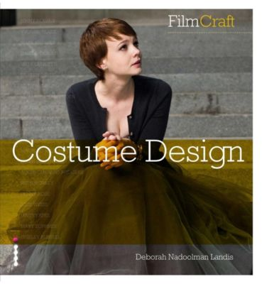 Ilex Press: FilmCraft: Costume Design, Deborah Nadoolman Landis
