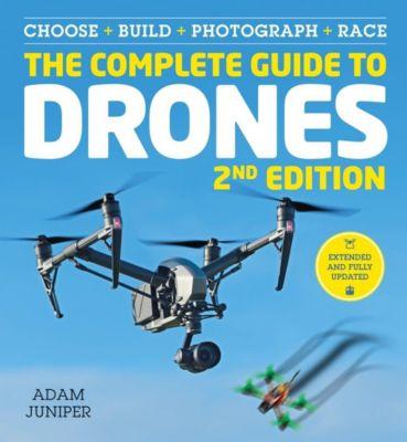 Ilex Press: The Complete Guide to Drones, Adam Juniper