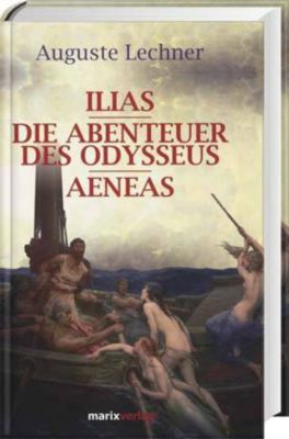 Ilias, Auguste Lechner