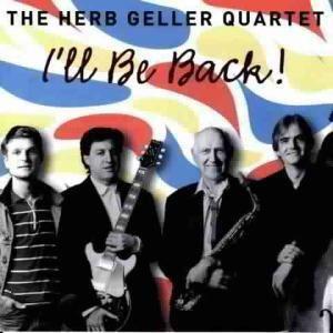 I'Ll Be Back, Herb Quartet Geller