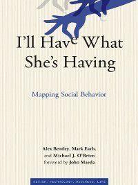 I'll Have What She's Having, Michael J. O'Brien, Mark Earls, R. Alexander Bentley