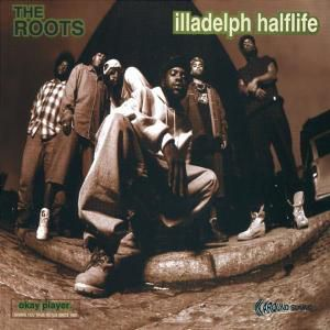 Illadelph Halflife, The Roots