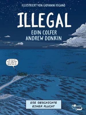 Illegal - Die Geschichte einer Flucht, Eoin Colfer, Andrew Donkin