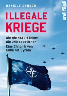 Illegale Kriege, Daniele Ganser