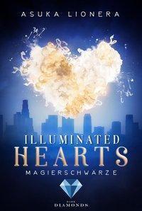 Illuminated Hearts - Magierschwärze - Asuka Lionera |