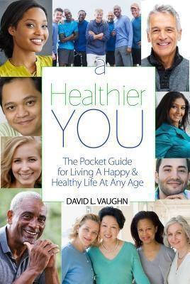 ILLUMINATION PRESS: A Healthier You, David Vaughn