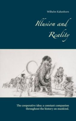 Illusion and Reality, Wilhelm Kaltenborn