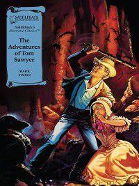 Illustrated Classics: Tom Sawyer, Mark Twain