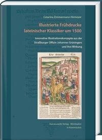 Illustrierte Frühdrucke lateinischer Klassiker um 1500, Zimmermann-Homeyer, Catarina