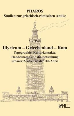 Illyricum - Griechenland - Rom, Anto Pavic