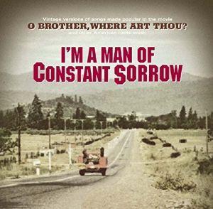 I'M A Man Of Constant Sorrow, Diverse Interpreten