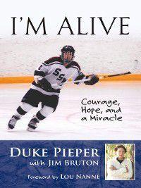 I'm Alive, Jim Bruton, Duke Pieper