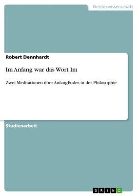 Im Anfang war das Wort Im, Robert Dennhardt