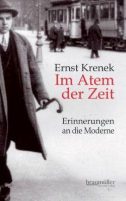 Im Atem der Zeit, Ernst Krenek