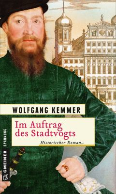 Im Auftrag des Stadtvogts, Wolfgang Kemmer