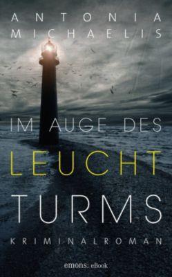 Im Auge des Leuchtturms, Antonia Michaelis