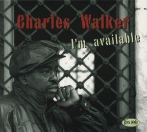 I'M Available, Charles Walker