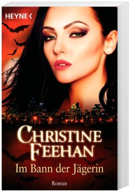 Im Bann der Jägerin - Christine Feehan  
