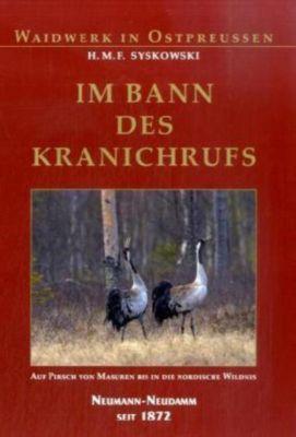 Im Bann des Kranichrufs, H. M. F. Syskowski