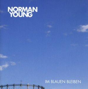 Im Blauen Bleiben, Norman Young
