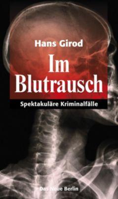 Im Blutrausch - Hans Girod |