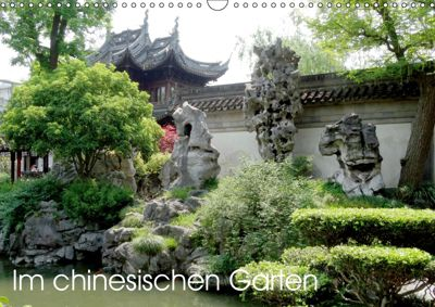 Im chinesischen Garten (Wandkalender 2019 DIN A3 quer), Sergej Schmidt