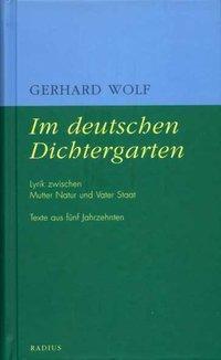 Im deutschen Dichtergarten, Gerhard Wolf
