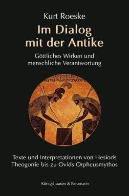 Im Dialog mit der Antike, Kurt Roeske