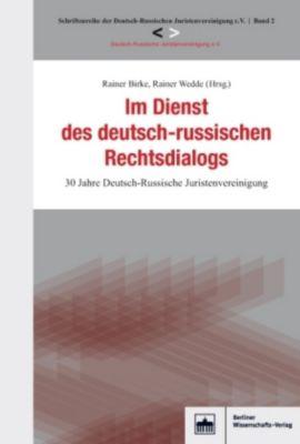 Im Dienst des deutsch-russischen Rechtsdialogs