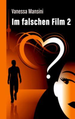 Im falschen Film 2 - Vanessa Mansini |