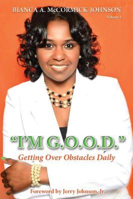 I'm G.O.O.D., Bianca McCormick-Johnson