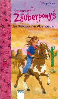 Im Galopp ins Abenteuer, Poppy Shire