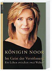 Im Geist der Versöhnung, Königin von Jordanien Noor