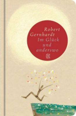 Im Glück und anderswo, Robert Gernhardt