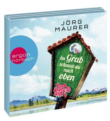 Im Grab schaust du nach oben, 6 Audio-CDs, Jörg Maurer